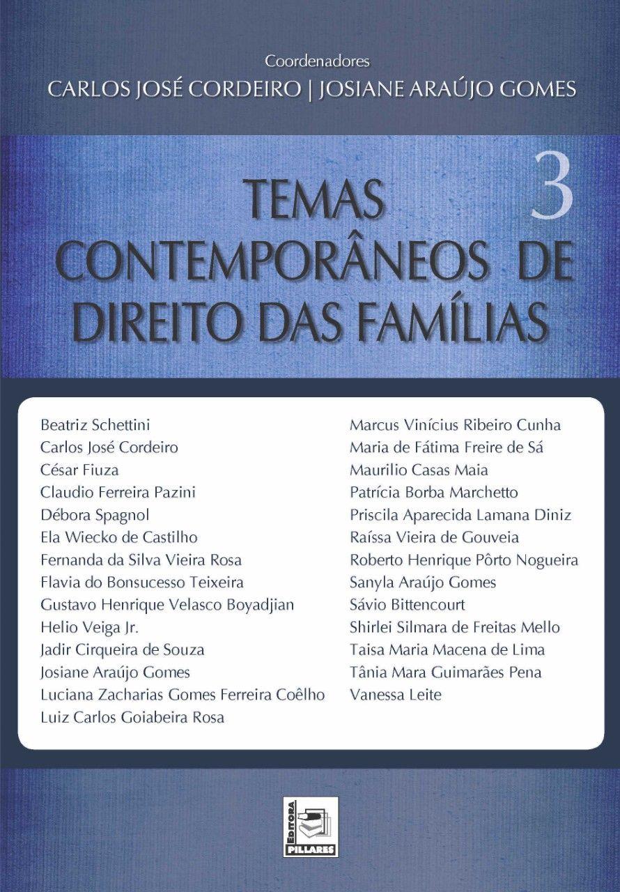 Temas Contemporâneos de Direito das Família - Vol 3
