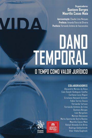 Dano Temporal: O Tempo como Valor Jurídico