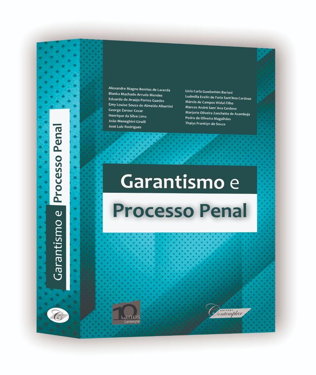 Garantismo e Processo Penal