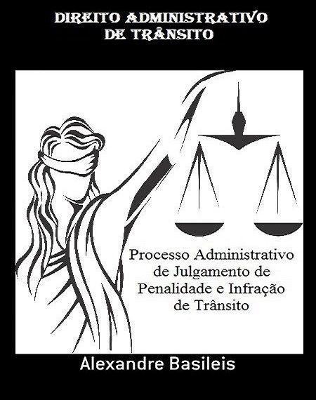DIREITO ADMINISTRATIVO DE TRÂNSITO