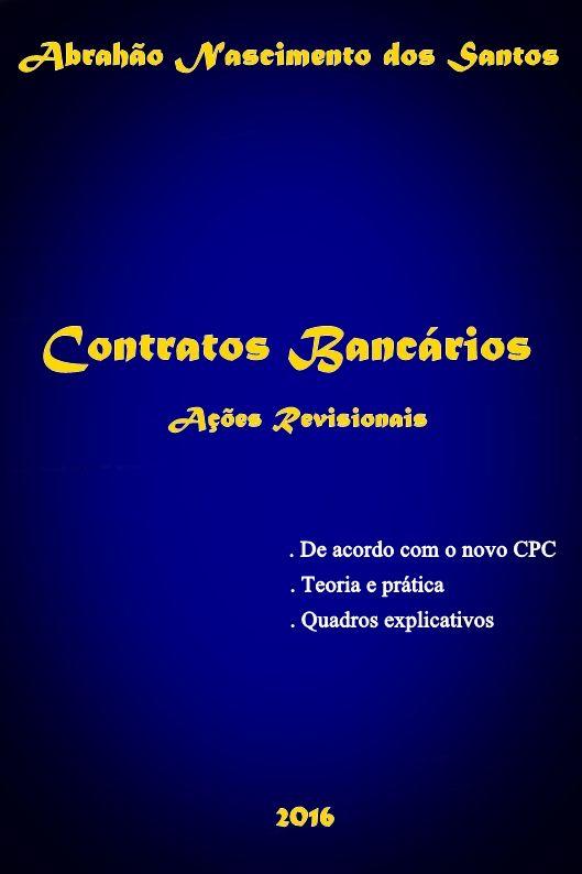 Contratos Bancários - Ações Revisionais