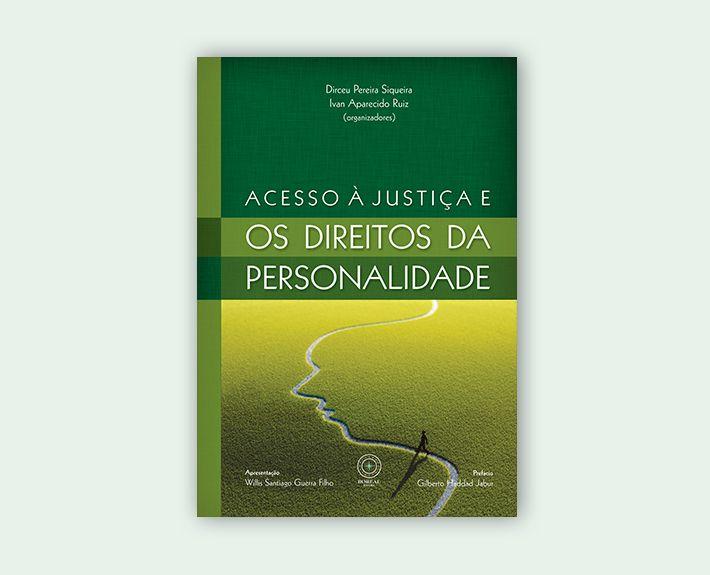 Acesso à justiça e o direito da personalidade