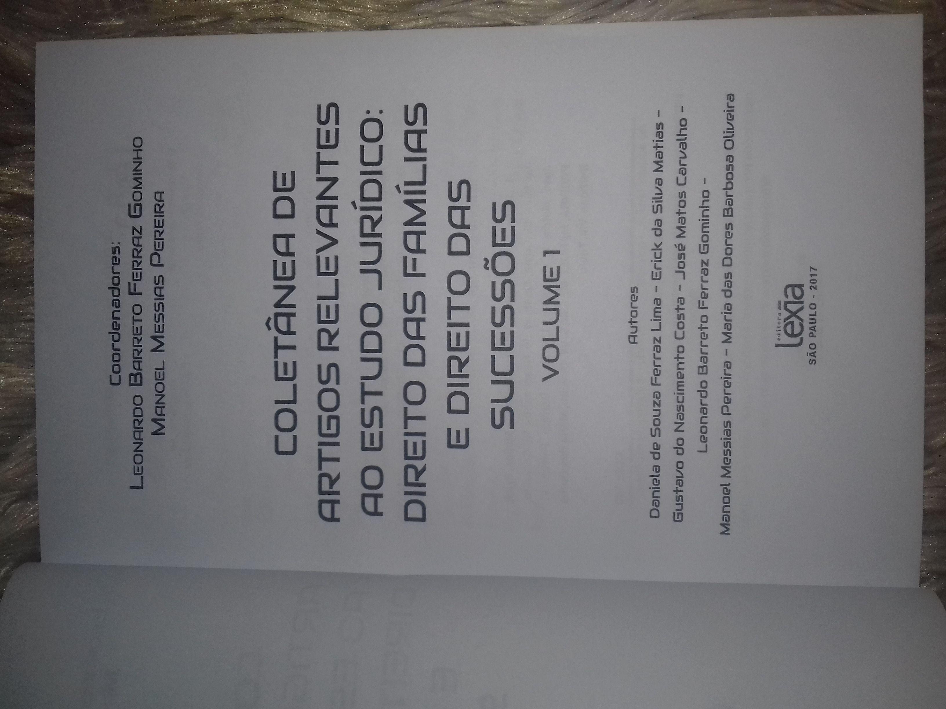 Coletânea de artigos relevantes ao estudo jurídico: Direito das Famílias e Direito das sucessões VOL 01