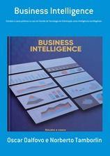 Business Intelligence Estudos e casos práticos no uso em Gestão de Tecnologia da Informação como Inteligência nos Negócios