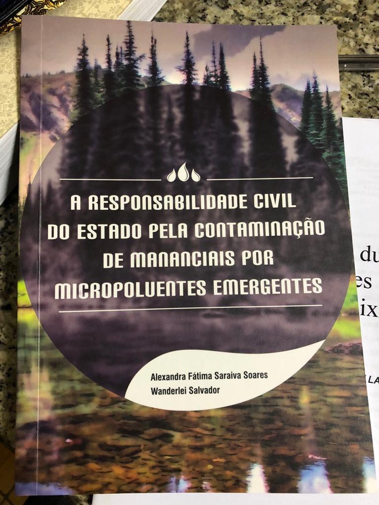 A responsabilidade civil do Estado, pela contaminação de mananciais por micropoluentes emergentes