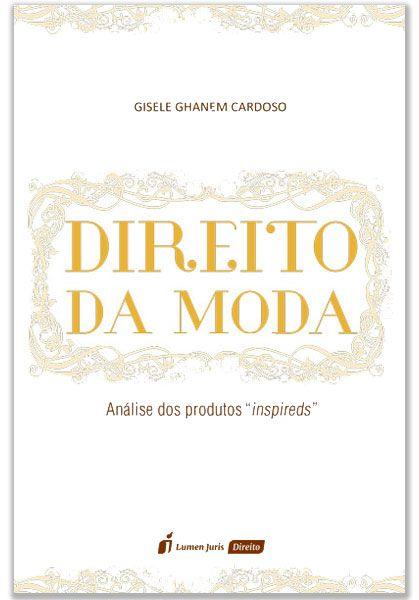 """Direito da Moda - análise dos produtos """"inspireds"""""""