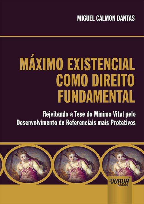 Máximo Existencial como Direito Fundamental