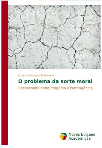 O problema da sorte moral: responsabilidade, tragédia e contingência
