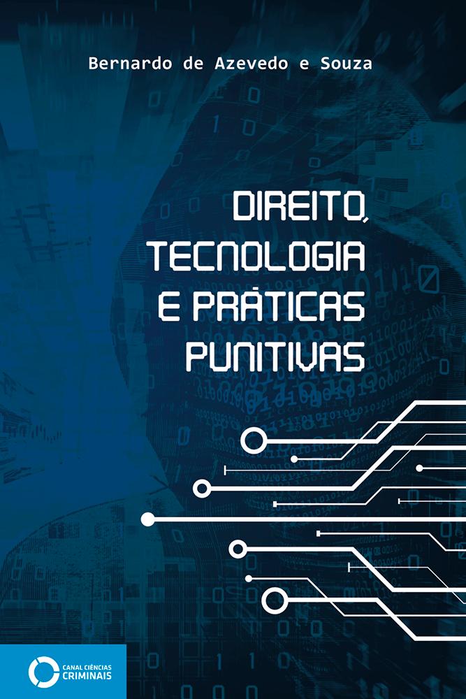 Direito, tecnologia e práticas punitivas