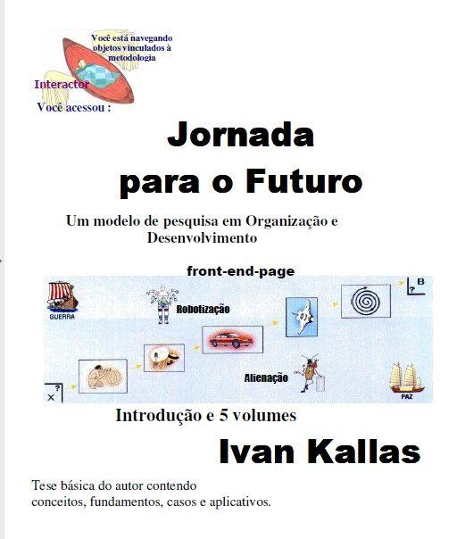 JORNADA PARA O FUTURO - Um Modelo de Pesquisa em Organização e Desenvolvimento