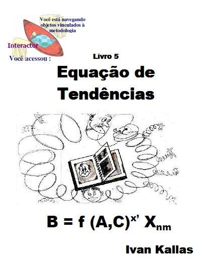 Equação de Tendências ou Tendencies Ratio