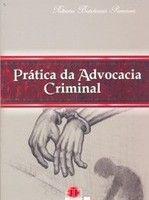 Prática da Advocacia Criminal