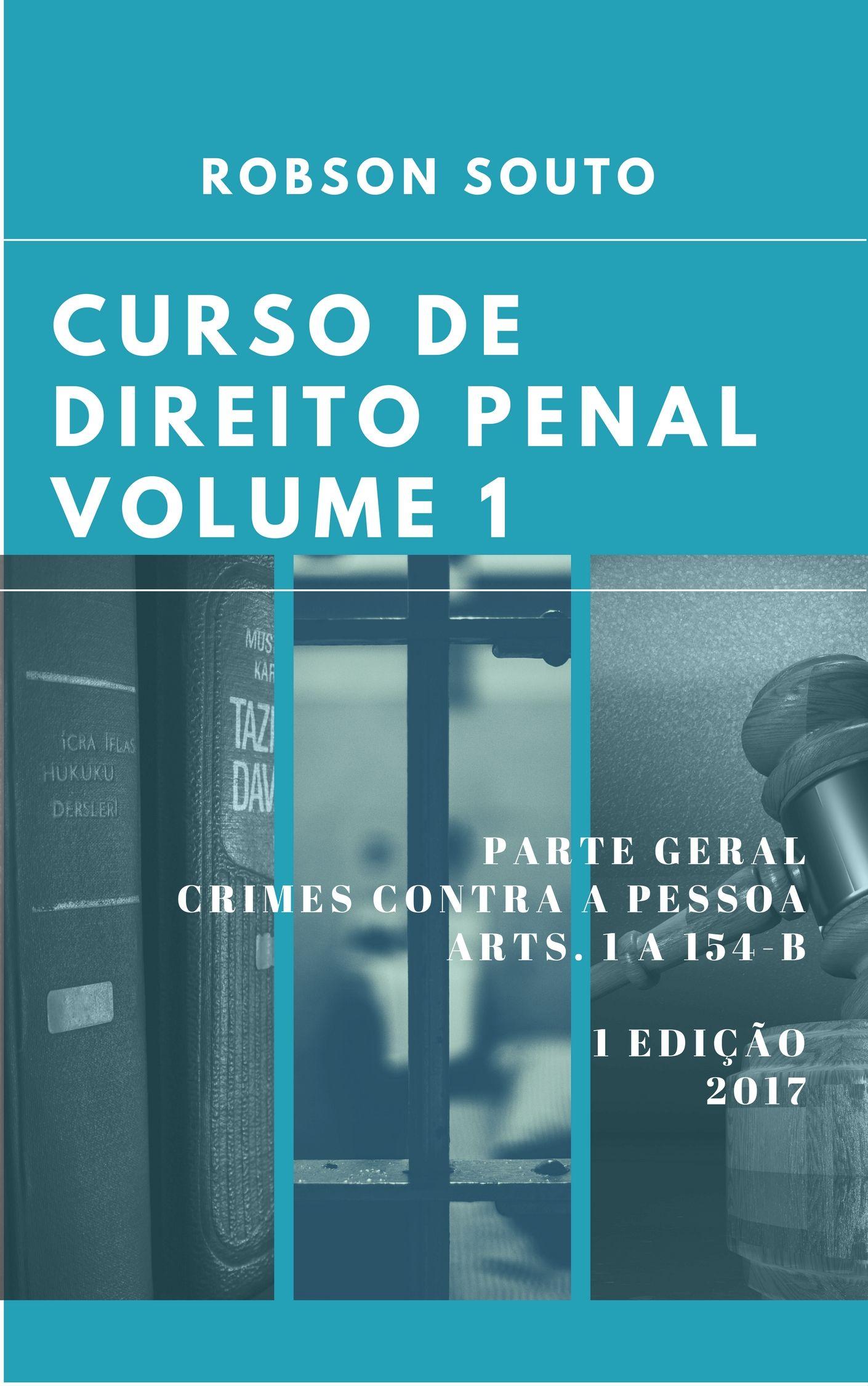 Curso de Direito Penal: Volume I
