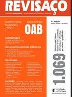 Questões Organizadas por Disciplina Assunto e Banca Organizada - Oab - Coleção Revisaço