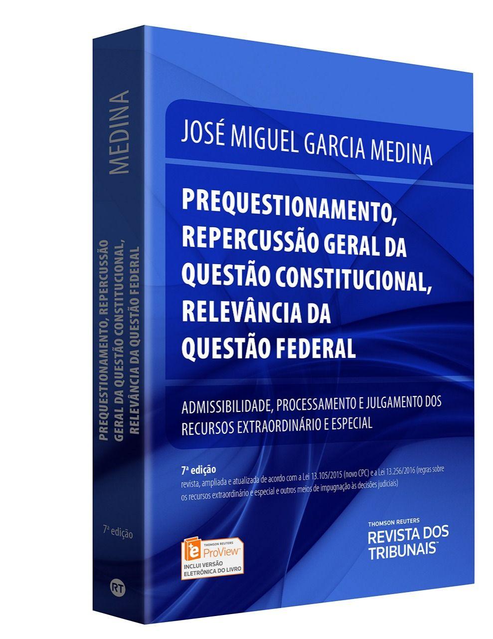 Prequestionamento - Repercussão Geral da Questão Constitucional - Relevância da Questão Federal