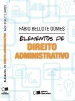 Elementos de Direito Administrativo - 2 edição - Revista e Atualizada