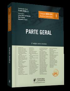 COLEÇÃO NOVO CPC - DOUTRINA SELECIONADA - V.1 - PARTE GERAL (2016)