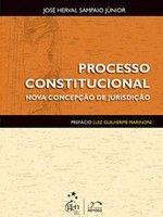 PROCESSO CONSTITUCIONAL NOVA CONCEPÇÃO DE JURISDIÇÃO