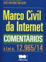 Marco Civil da Internet. Comentários à Lei n. 12.965/2014