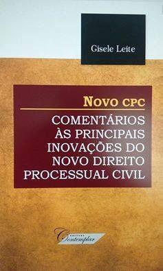 Novo CPC Comentários as principais inovações do direito processual civil