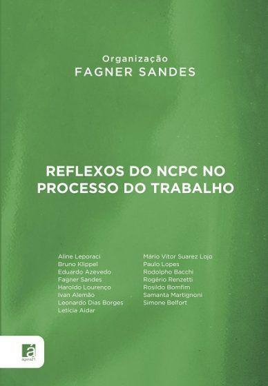 Reflexos do NCPC no Processo do Trabalho