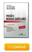Prisão e Medidas Cautelares – 2ªEd.Comentários à Lei 12.403, de 4 de maio de 2011