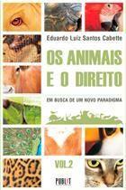 Os animais e o direito – vol.1