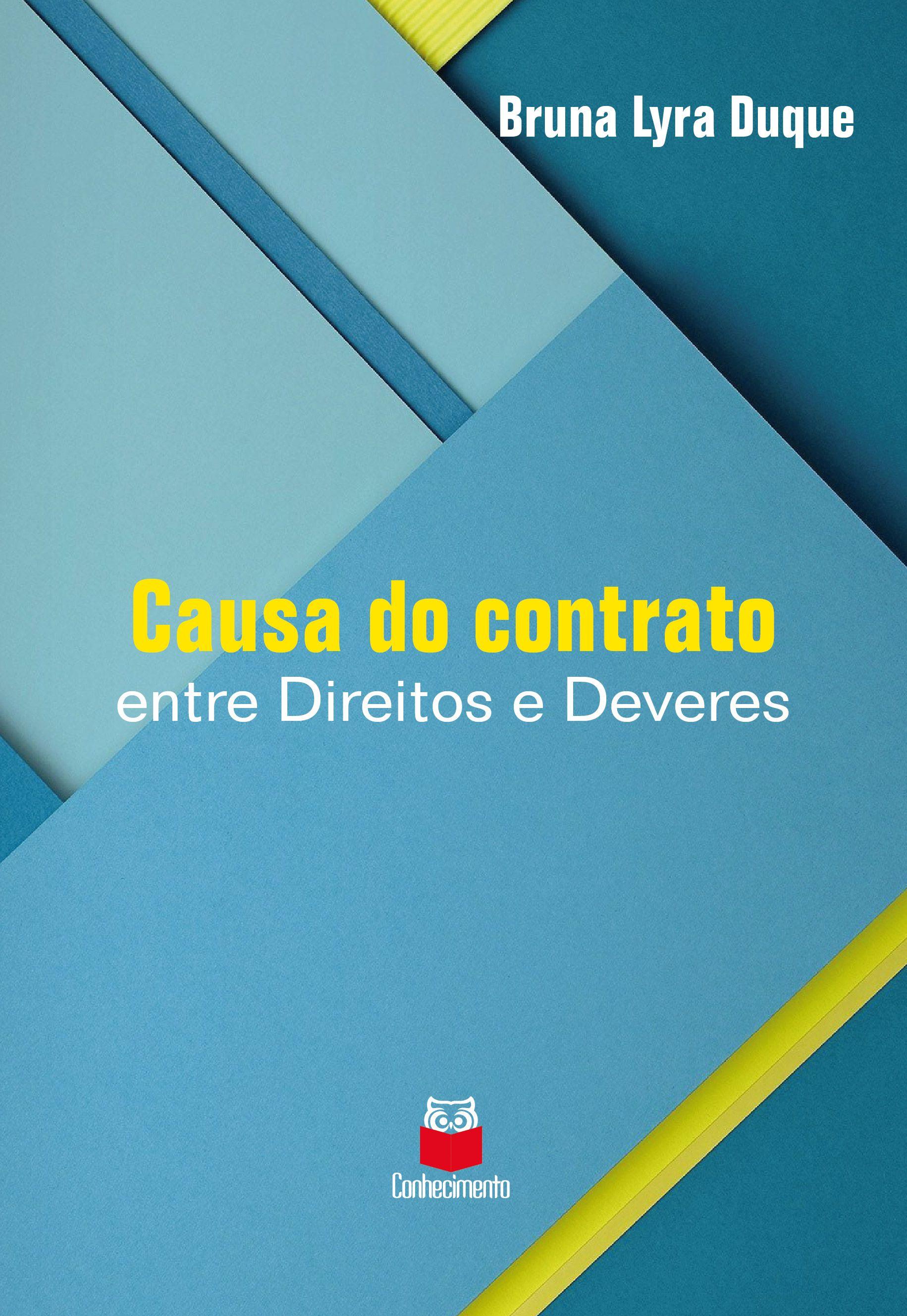 Causa do contrato: entre direitos e deveres