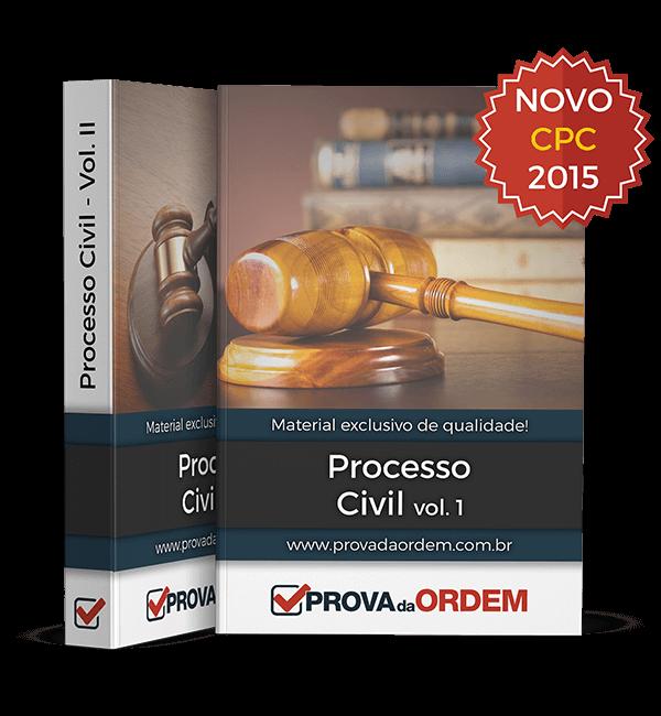 Apostila de Processo Civil (NCPC) vols I e II – 1ª Fase OAB