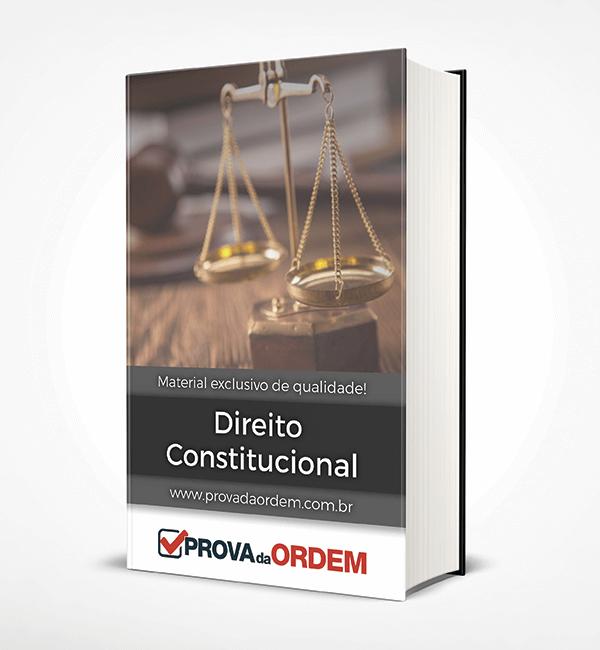 Apostila de Direito Constitucional para 1ª Fase OAB