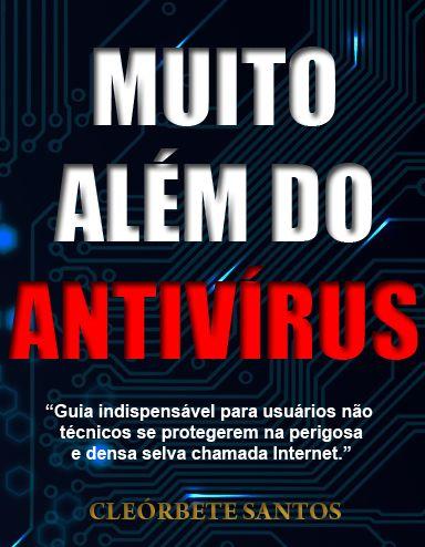 Muito além do antivírus