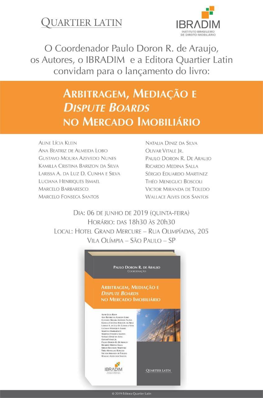 """""""Arbitragem, Mediação e Dispute Boards no Mercado Imobiliário"""""""