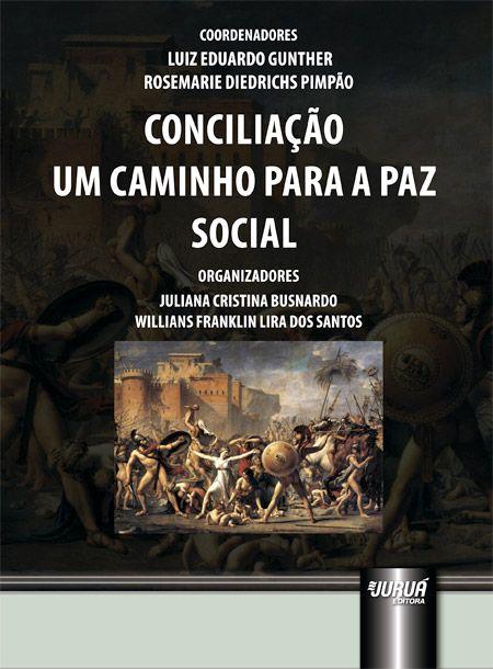 Conciliação - Um Caminho para a Paz Social