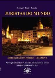 JURISTAS DO MUNDO - SERIE EXCELÊNCIA JURÍDICA - VOLUME VII