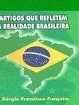 Artigos que refletem a realidade Brasileira