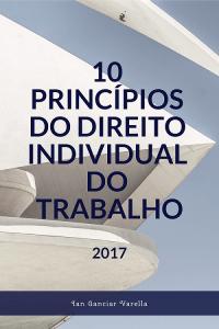 10 Princípios do Direito Individual do Trabalho