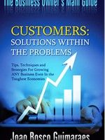 Customers - Solutions Within The Problems