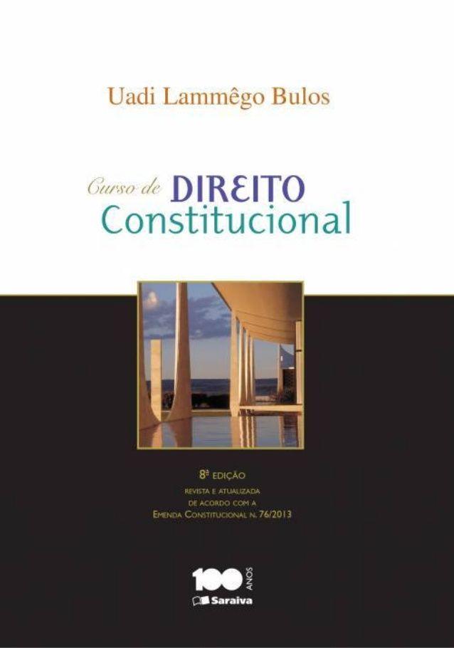 Uadi lammêgo bulos - Curso de Direito Constitucional