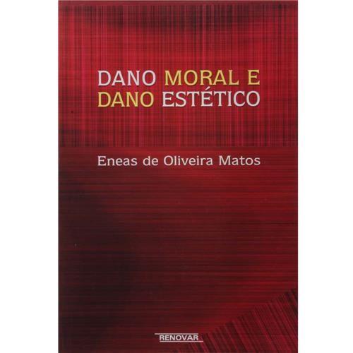 Dano Moral e Dano Estético