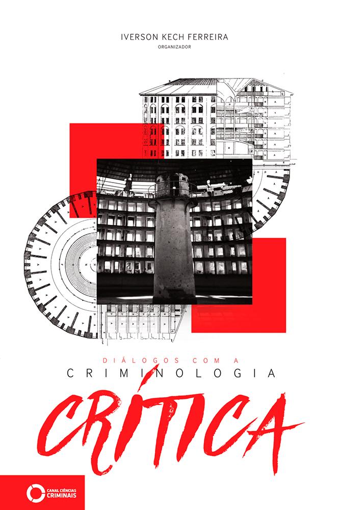 Diálogos com a Criminologia Crítica Volume I