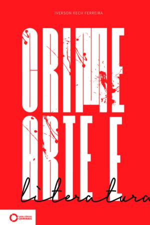 Crime, arte e literatura
