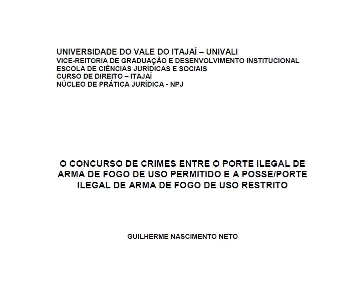 O concurso de crimes entre o porte ilegal de arma de fogo de uso permitido e a posse/porte ilegal de arma de fogo de uso restrito