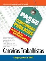 Passe em Concursos Públicos – Questões Comentadas – Carreiras Trabalhistas (Magistratura e MPT)