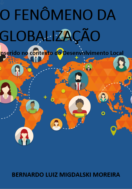 O fenômeno da Globalização inserido no contexto do Desenvolvimento Local