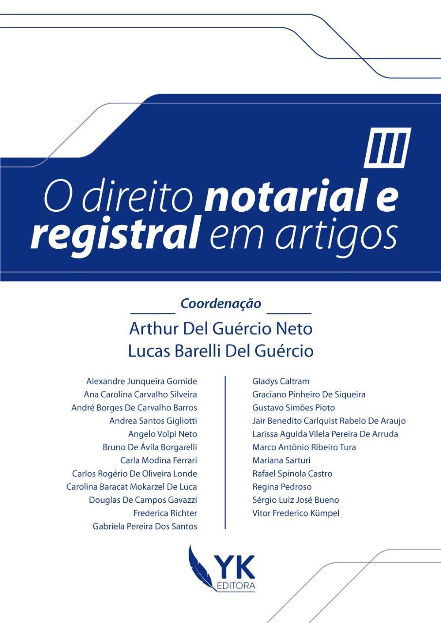 O direito notarial e registral em artigos, vol. III