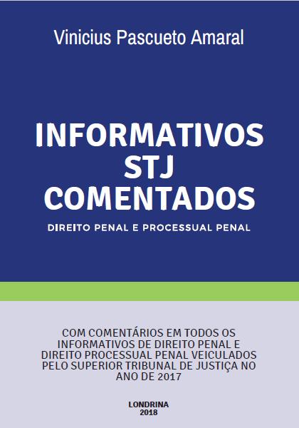 Informativos STJ Comentados - Direito Penal e Processual Penal