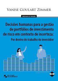 Decisões Humanas para a Gestão de Portifolio de Investimento de Risco em Contexto de Incerteza