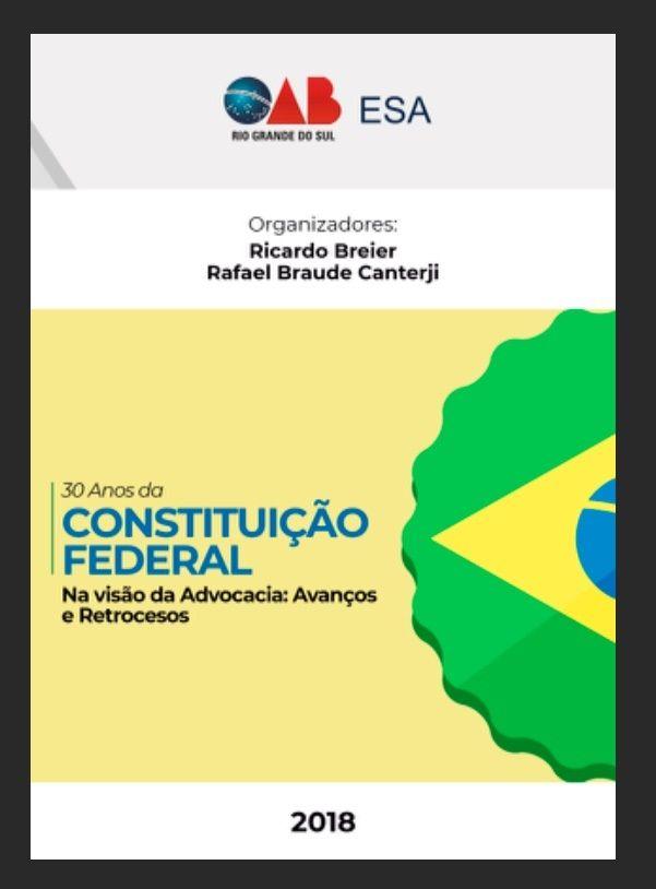 30 anos da Constituição Federal - Na visão da advocacia: avanços e retrocessos