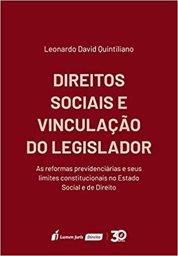 AS REFORMAS PREVIDENCIÁRIAS E SEUS LIMITES CONSTITUCIONAIS