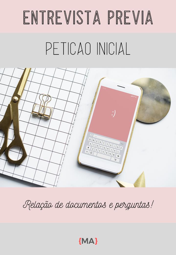 Entrevista Prévia - Petição Inicial